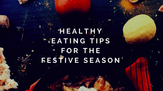 Festive Feasting: healthy eating in December